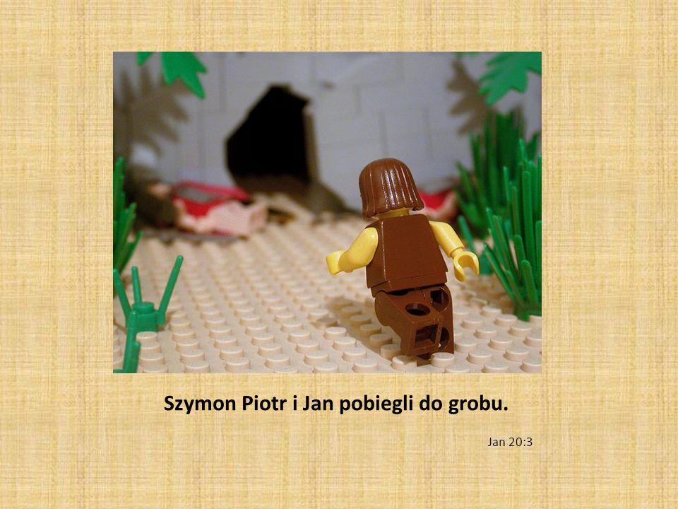 Szymon Piotr i Jan pobiegli do grobu. Jan 20:3