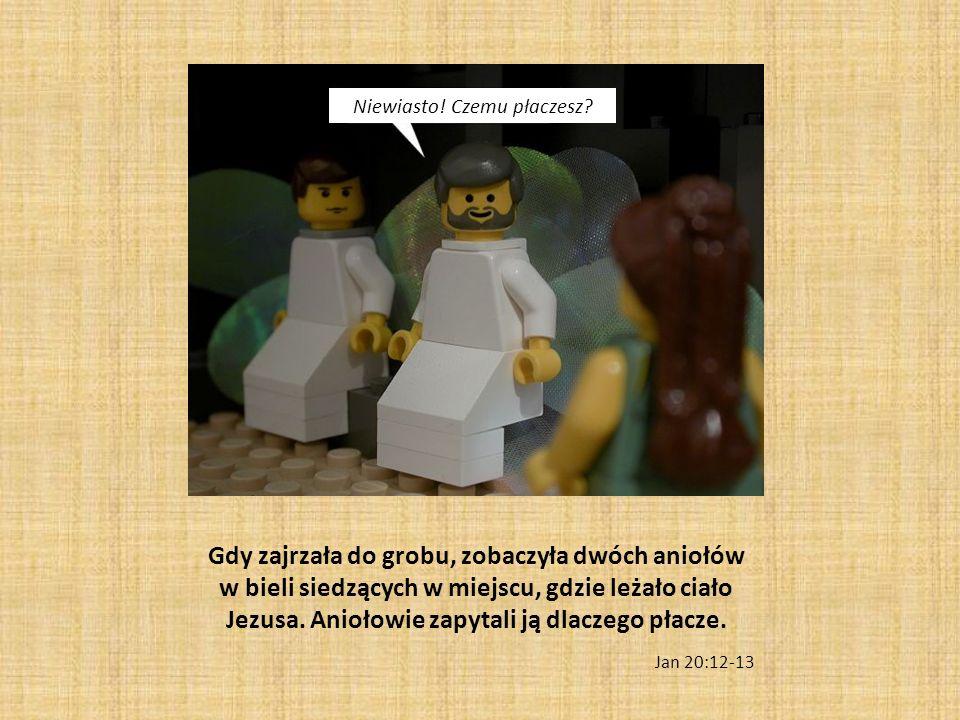 Gdy zajrzała do grobu, zobaczyła dwóch aniołów w bieli siedzących w miejscu, gdzie leżało ciało Jezusa. Aniołowie zapytali ją dlaczego płacze. Jan 20: