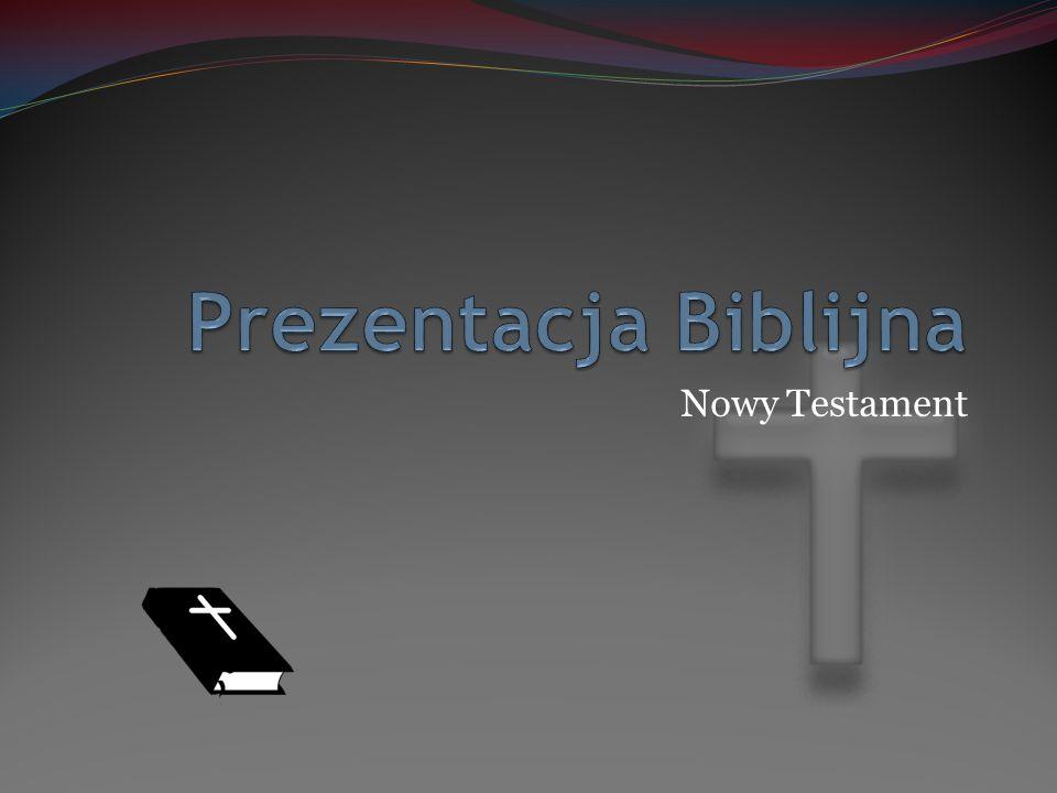 Nowy Testament w liczbach pisano go 45 lat (od 51-96 r.