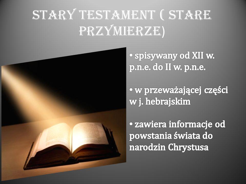 Stary Testament ( Stare Przymierze )