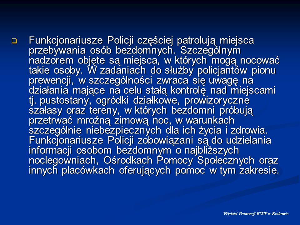 F unkcjonariusze Policji częściej patrolują miejsca przebywania osób bezdomnych. Szczególnym nadzorem objęte są miejsca, w których mogą nocować takie