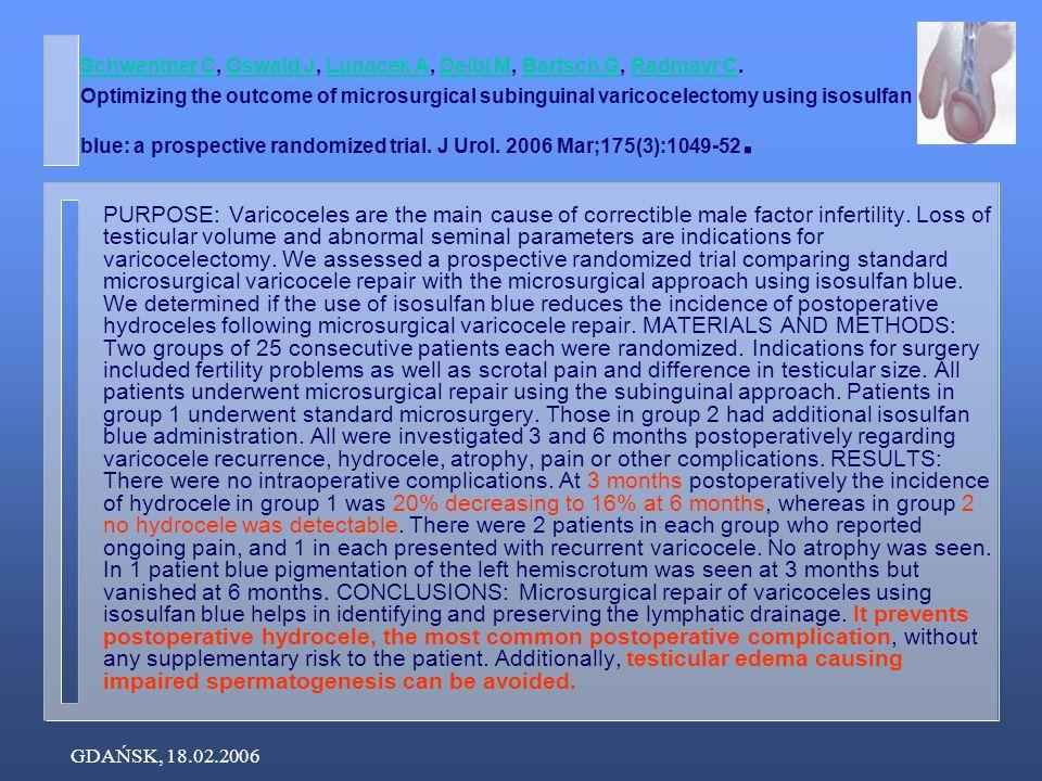 GDAŃSK, 18.02.2006 Schwentner CSchwentner C, Oswald J, Lunacek A, Deibl M, Bartsch G, Radmayr C.
