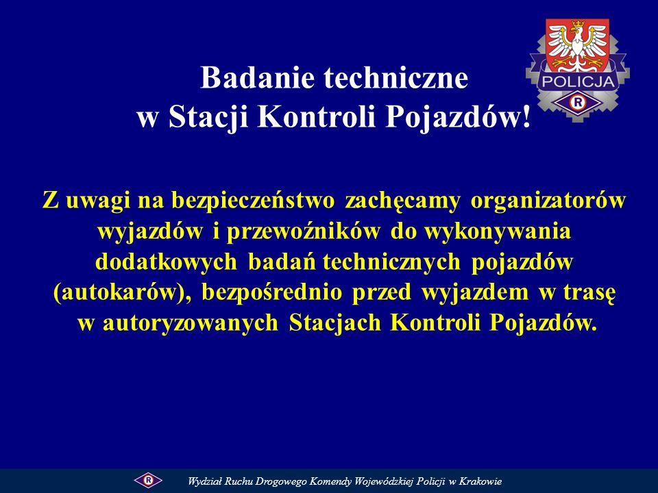 Badanie techniczne w Stacji Kontroli Pojazdów! Z uwagi na bezpieczeństwo zachęcamy organizatorów wyjazdów i przewoźników do wykonywania dodatkowych ba