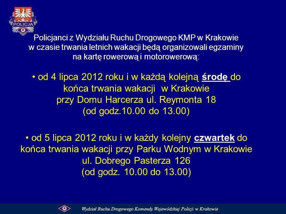 Policjanci z Wydziału Ruchu Drogowego KMP w Krakowie w czasie trwania letnich wakacji będą organizowali egzaminy na kartę rowerową i motorowerową: od
