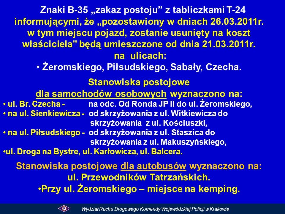 Znaki B-35 zakaz postoju z tabliczkami T-24 informującymi, że pozostawiony w dniach 26.03.2011r.