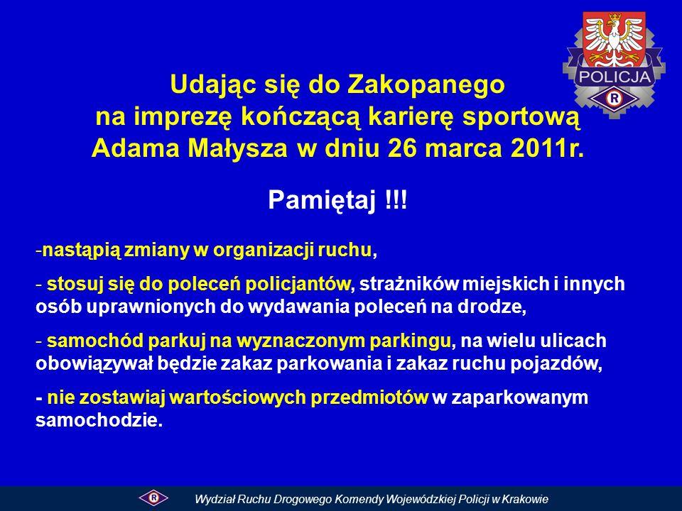 Udając się do Zakopanego na imprezę kończącą karierę sportową Adama Małysza w dniu 26 marca 2011r.