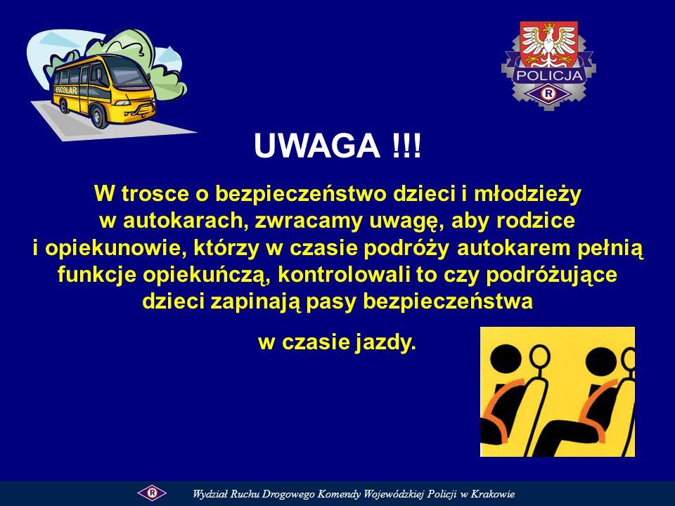 UWAGA !!! W trosce o bezpieczeństwo dzieci i młodzieży w autokarach, zwracamy uwagę, aby rodzice i opiekunowie, którzy w czasie podróży autokarem pełn