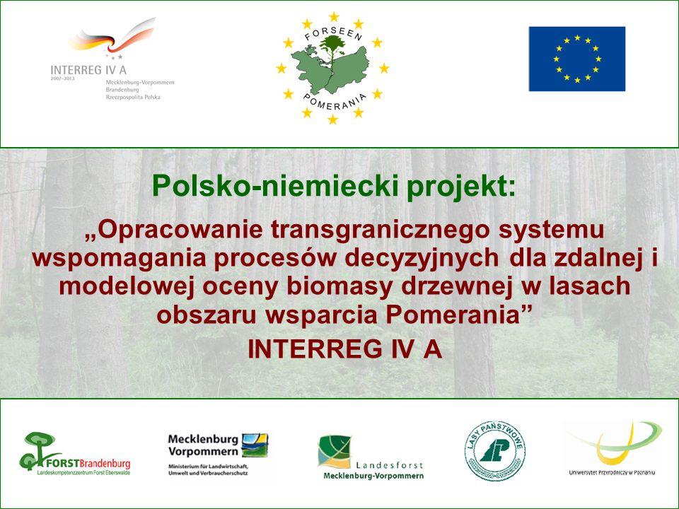 Polsko-niemiecki projekt: Opracowanie transgranicznego systemu wspomagania procesów decyzyjnych dla zdalnej i modelowej oceny biomasy drzewnej w lasac