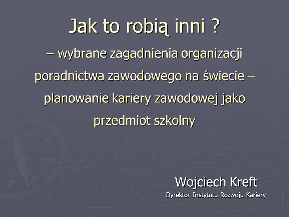 Austria Wszyscy uczniowie promowani do siódmej i ósmej klasy muszą odbyć 32 godziny poradnictwa zawodowego każdego roku.