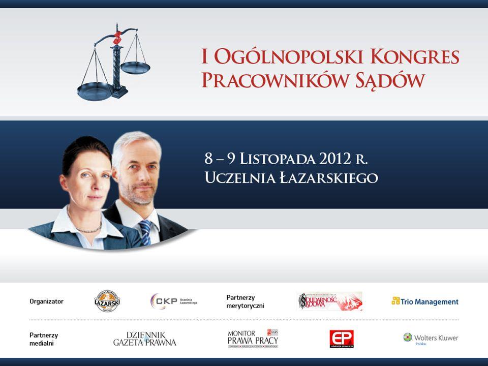 MODERNIZACJA ZARZĄDZANIA KADRAMI -wdrażanie inicjatyw organizacyjnych w Sądzie Rejonowym w Białymstoku