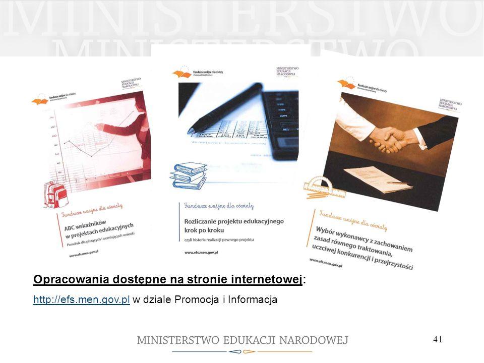41 Opracowania dostępne na stronie internetowej: http://efs.men.gov.pl w dziale Promocja i Informacja