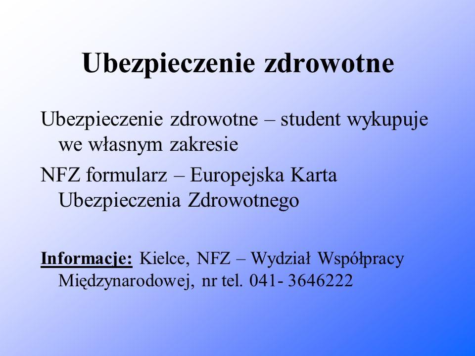 Ubezpieczenie zdrowotne Ubezpieczenie zdrowotne – student wykupuje we własnym zakresie NFZ formularz – Europejska Karta Ubezpieczenia Zdrowotnego Info