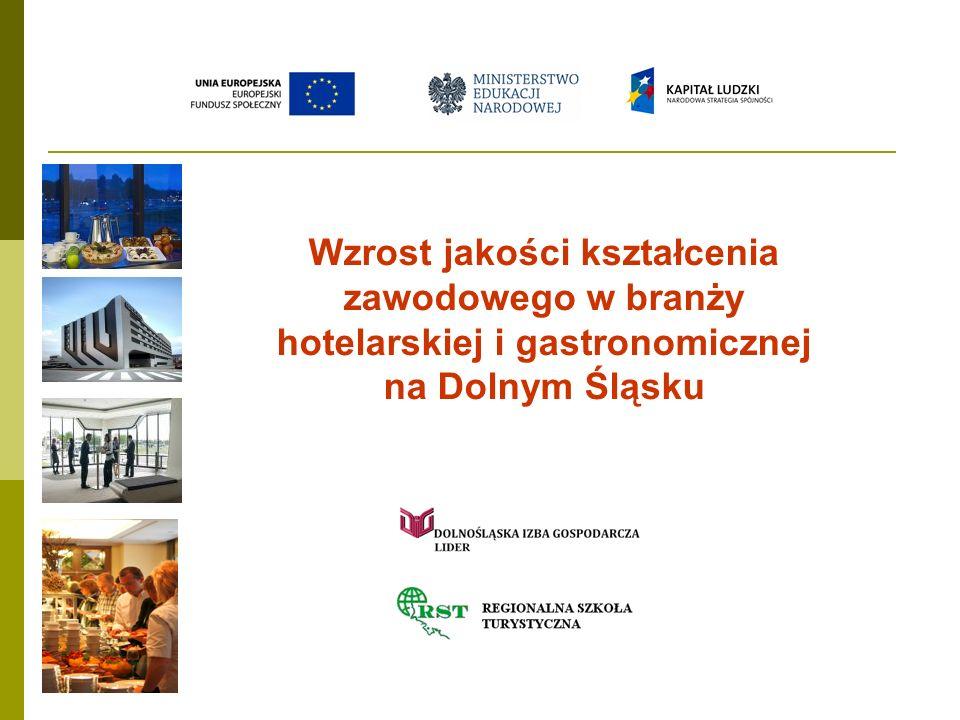 Wzrost jakości kształcenia zawodowego w branży hotelarskiej i gastronomicznej na Dolnym Śląsku