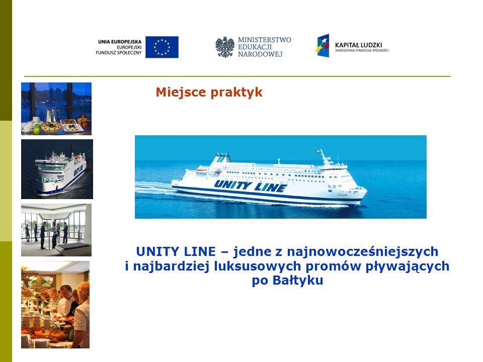 UNITY LINE – jedne z najnowocześniejszych i najbardziej luksusowych promów pływających po Bałtyku Miejsce praktyk