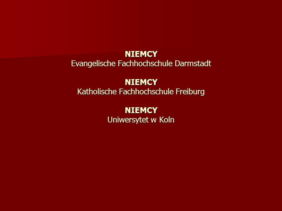 NIEMCY Evangelische Fachhochschule Darmstadt NIEMCY Katholische Fachhochschule Freiburg NIEMCY Uniwersytet w Koln