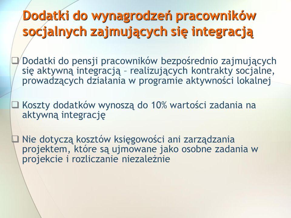 Dodatki do wynagrodzeń pracowników socjalnych zajmujących się integracją Dodatki do pensji pracowników bezpośrednio zajmujących się aktywną integracją