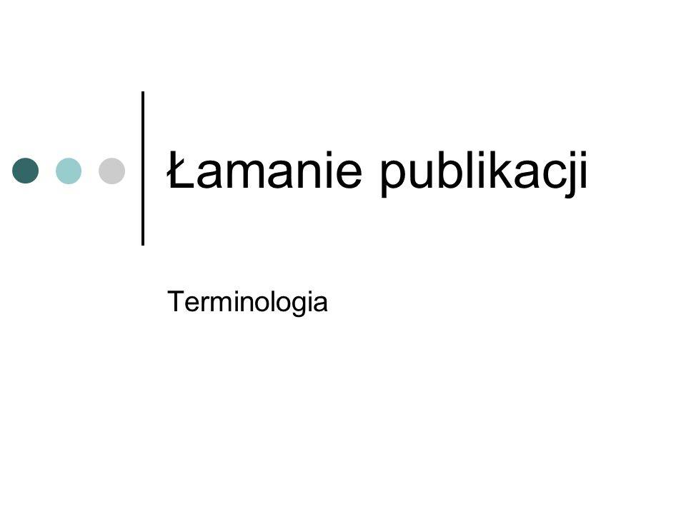 Łamanie publikacji Terminologia