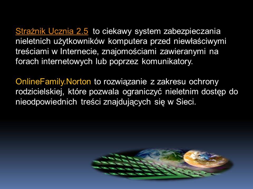 Strażnik Ucznia 2.5Strażnik Ucznia 2.5 to ciekawy system zabezpieczania nieletnich użytkowników komputera przed niewłaściwymi treściami w Internecie,