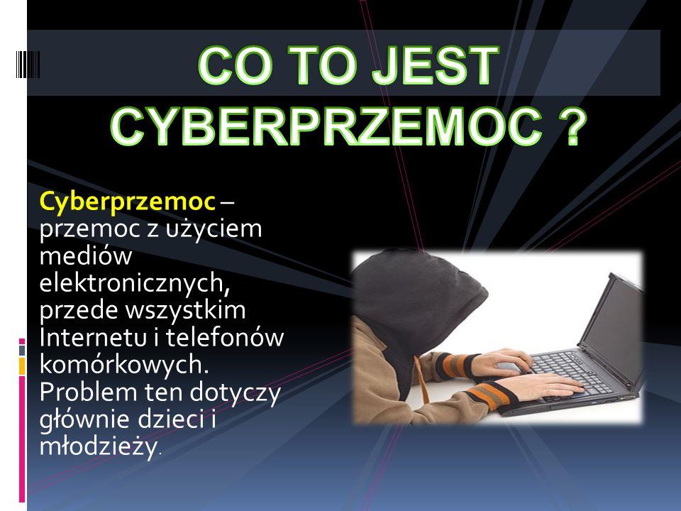 Cyberprzemoc – przemoc z użyciem mediów elektronicznych, przede wszystkim Internetu i telefonów komórkowych. Problem ten dotyczy głównie dzieci i młod