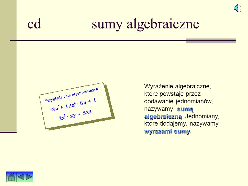 cd jednomiany Aby wyrażenie algebraiczne było czytelne, staramy się jednomiany uporządkować.