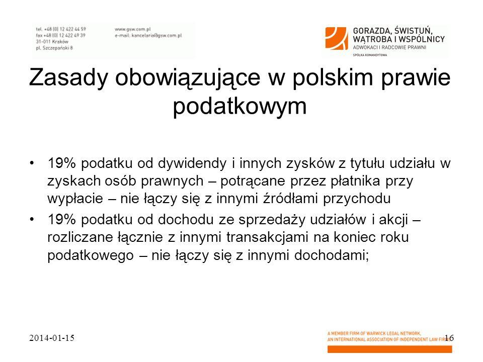 Zasady obowiązujące w polskim prawie podatkowym 19% podatku od dywidendy i innych zysków z tytułu udziału w zyskach osób prawnych – potrącane przez pł
