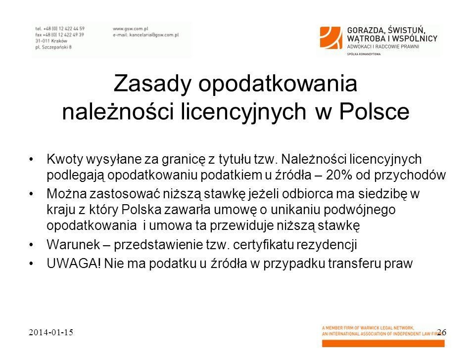 Zasady opodatkowania należności licencyjnych w Polsce Kwoty wysyłane za granicę z tytułu tzw. Należności licencyjnych podlegają opodatkowaniu podatkie