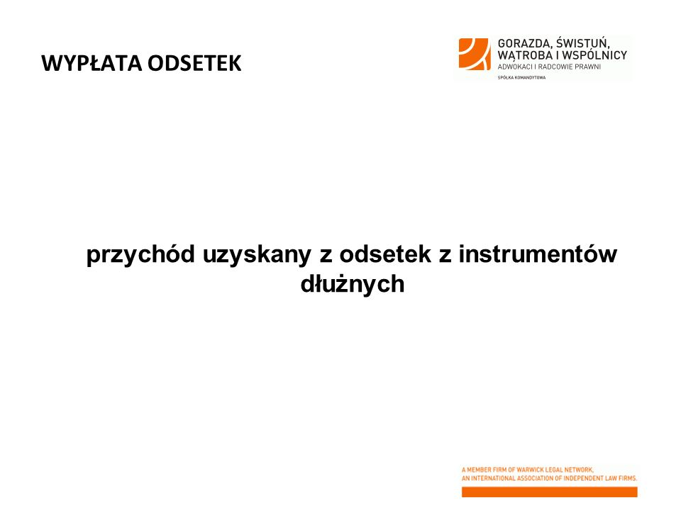 WYPŁATA ODSETEK przychód uzyskany z odsetek z instrumentów dłużnych