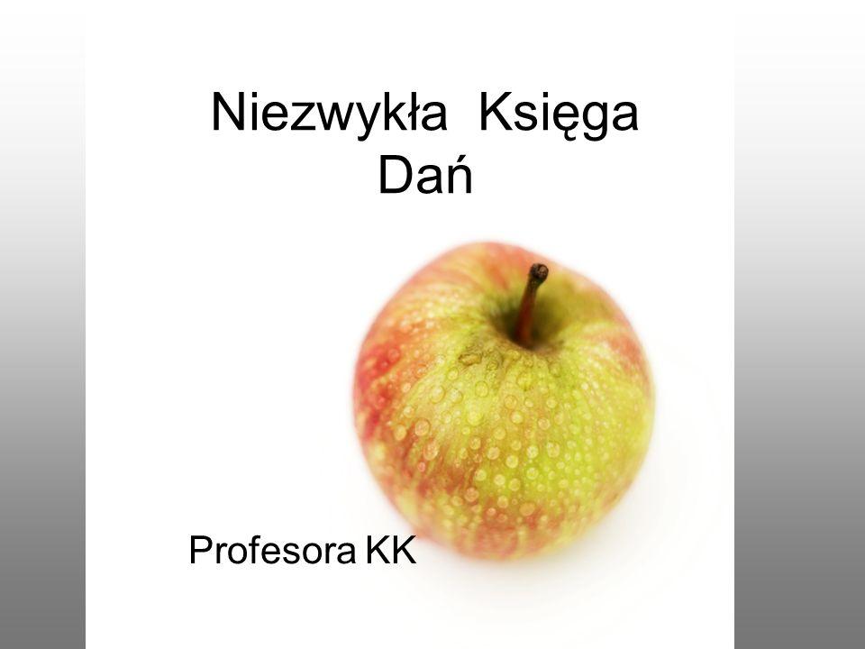 Niezwykła Księga Dań Profesora KK