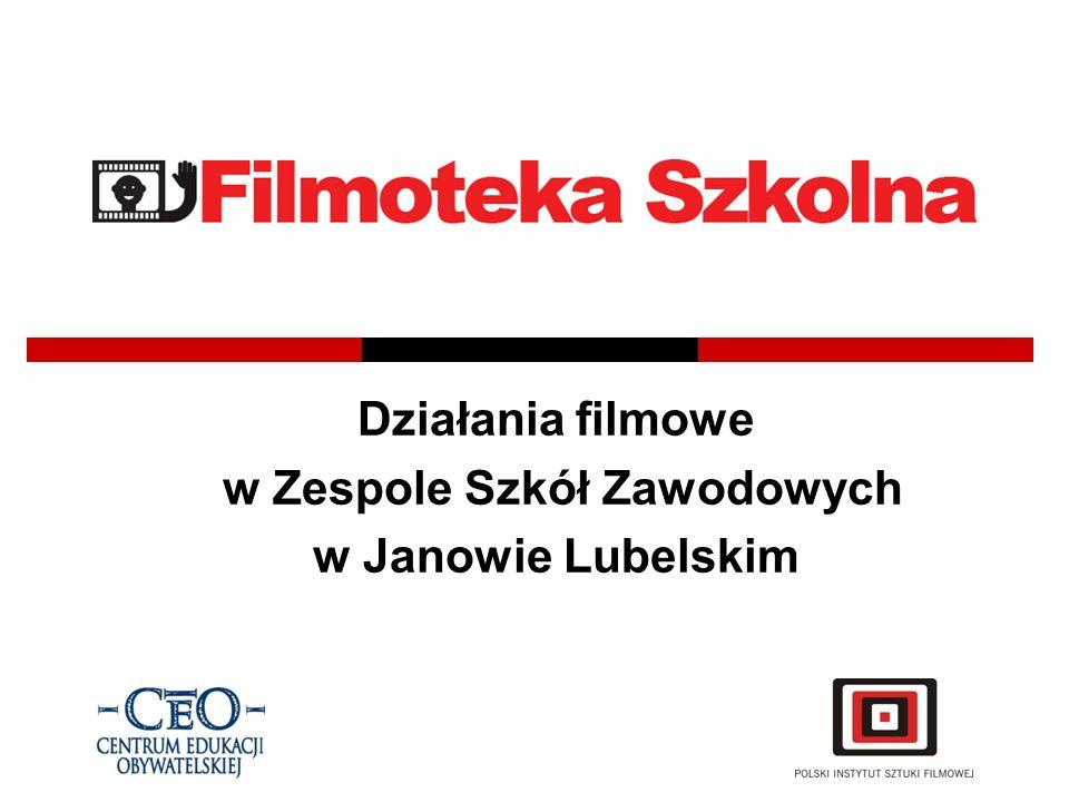 Działania filmowe w Zespole Szkół Zawodowych w Janowie Lubelskim