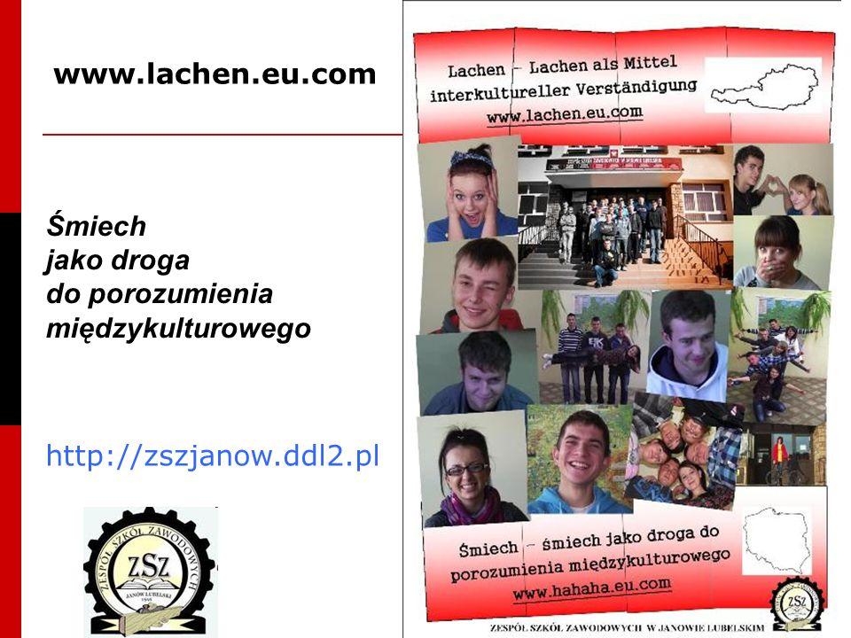 Śmiech jako droga do porozumienia międzykulturowego www.lachen.eu.com http://zszjanow.ddl2.pl