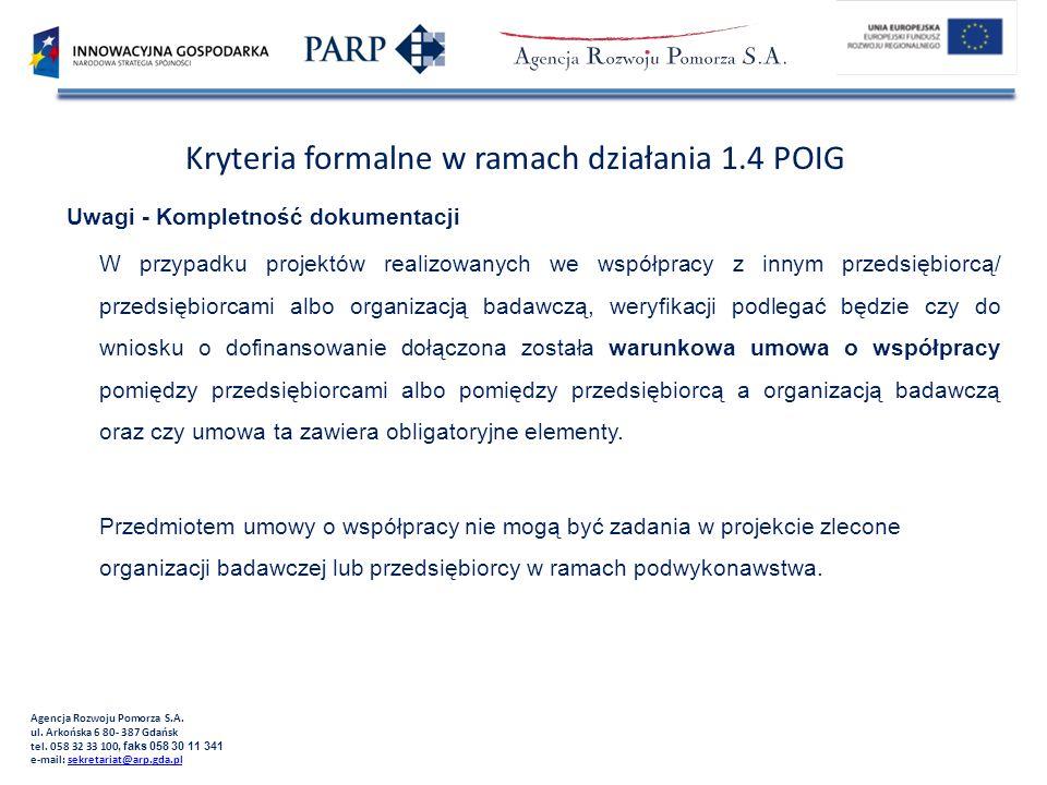 Agencja Rozwoju Pomorza S.A. ul. Arkońska 6 80- 387 Gdańsk tel. 058 32 33 100, faks 058 30 11 341 e-mail: sekretariat@arp.gda.plsekretariat@arp.gda.pl