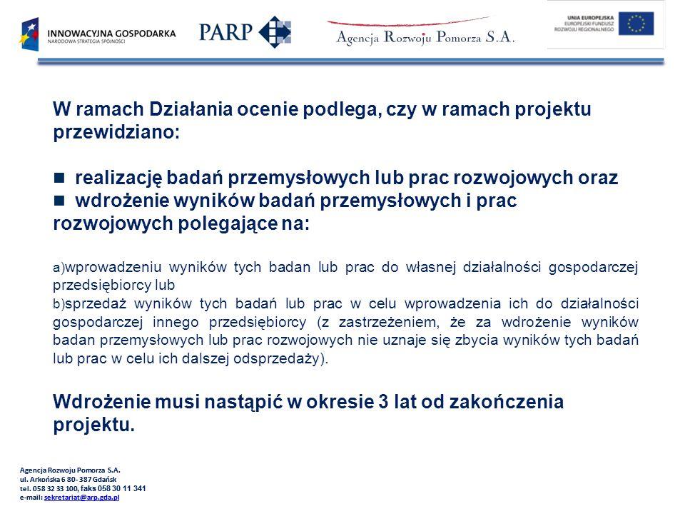 Agencja Rozwoju Pomorza S.A.ul. Arkońska 6 80- 387 Gdańsk tel.