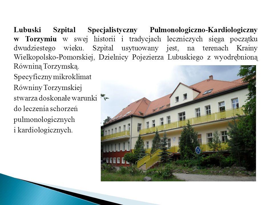 Lubuski Szpital Specjalistyczny Pulmonologiczno-Kardiologiczny w Torzymiu w swej historii i tradycjach leczniczych sięga początku dwudziestego wieku.