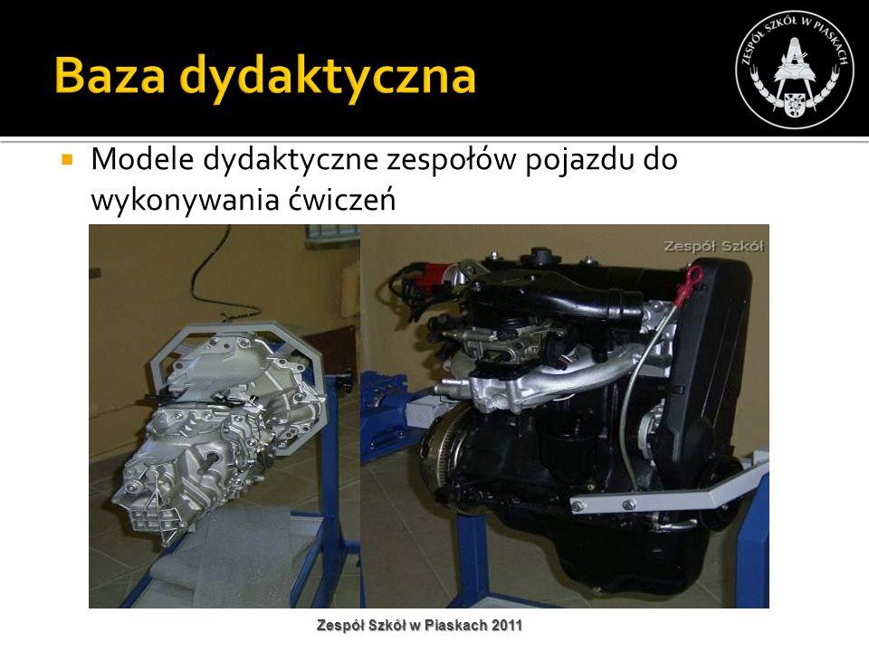 Modele dydaktyczne zespołów pojazdu do wykonywania ćwiczeń Zespół Szkół w Piaskach 2011