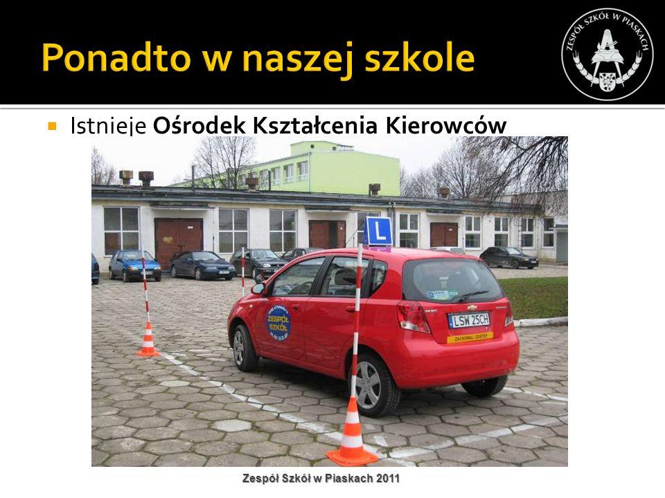 Istnieje Ośrodek Kształcenia Kierowców Zespół Szkół w Piaskach 2011