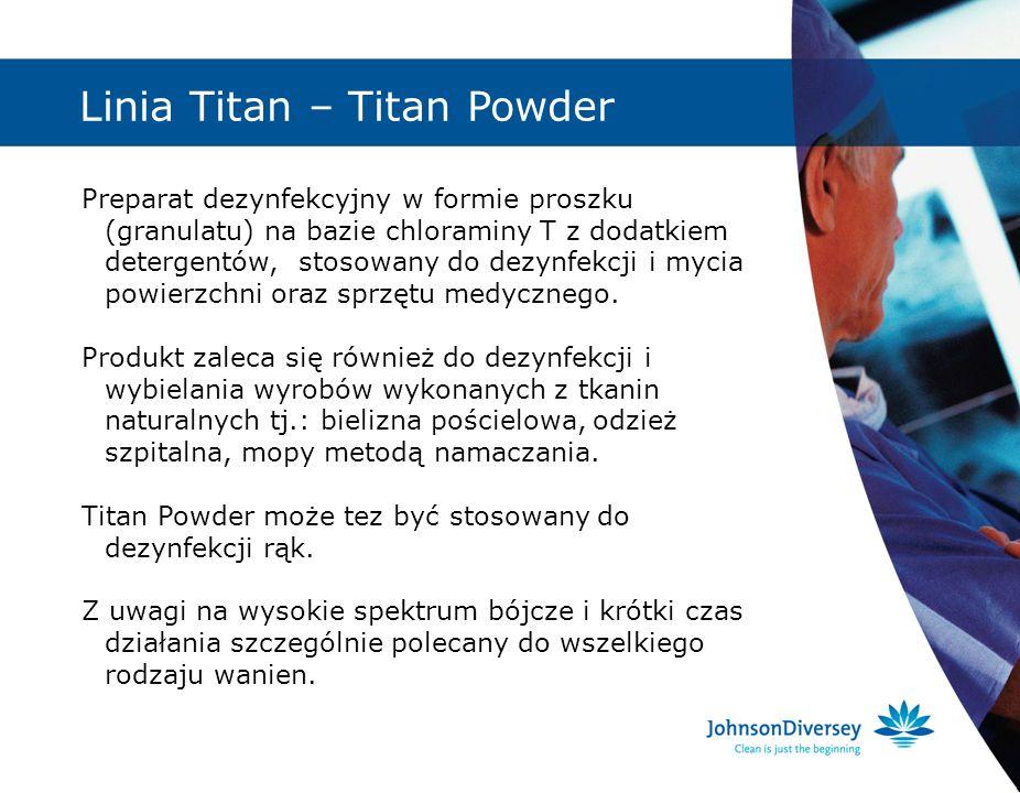 Linia Titan – Titan Powder Preparat dezynfekcyjny w formie proszku (granulatu) na bazie chloraminy T z dodatkiem detergentów, stosowany do dezynfekcji