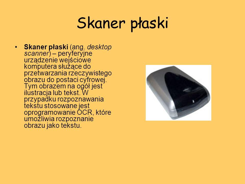 Skaner płaski Skaner płaski (ang. desktop scanner) – peryferyjne urządzenie wejściowe komputera służące do przetwarzania rzeczywistego obrazu do posta