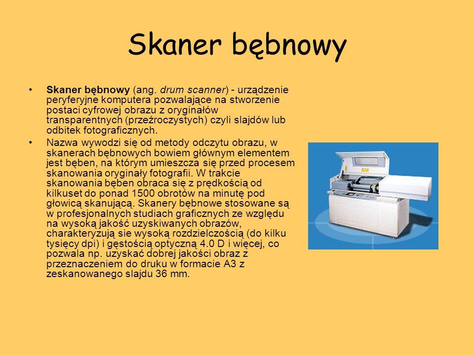 Skaner bębnowy Skaner bębnowy (ang. drum scanner) - urządzenie peryferyjne komputera pozwalające na stworzenie postaci cyfrowej obrazu z oryginałów tr