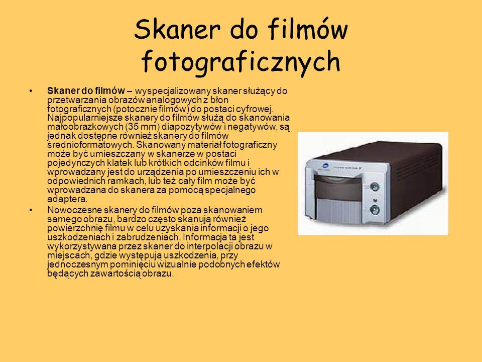 Skaner do filmów fotograficznych Skaner do filmów – wyspecjalizowany skaner służący do przetwarzania obrazów analogowych z błon fotograficznych (potoc