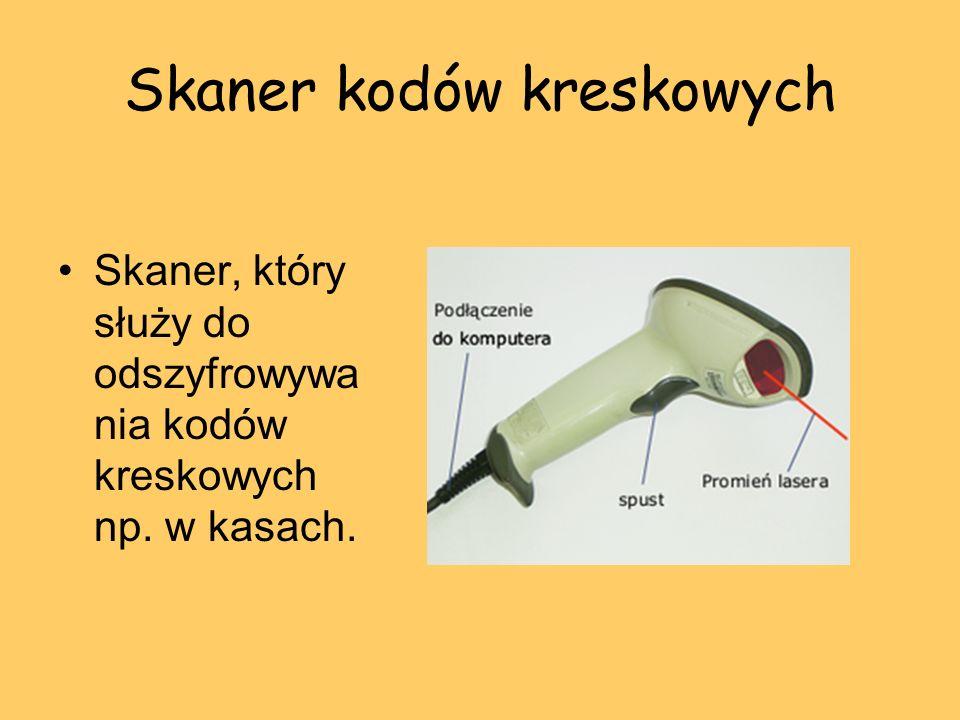 Skaner kodów kreskowych Skaner, który służy do odszyfrowywa nia kodów kreskowych np. w kasach.