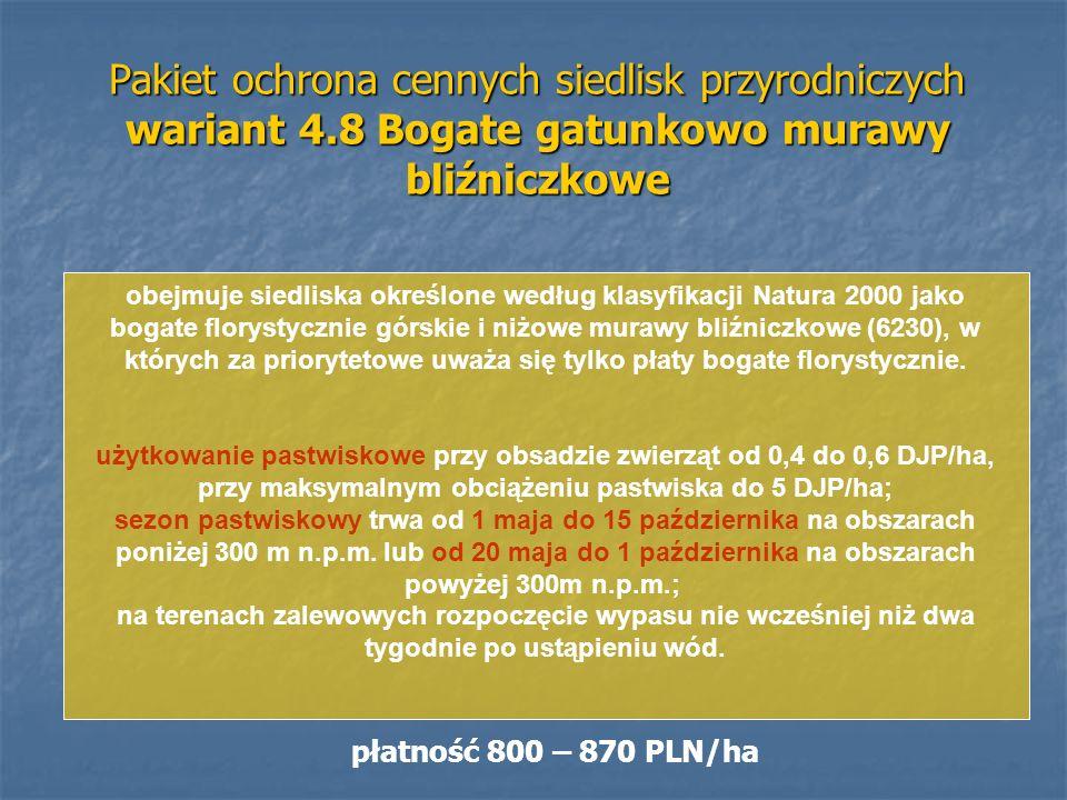 Pakiet ochrona cennych siedlisk przyrodniczych wariant 4.8 Bogate gatunkowo murawy bliźniczkowe obejmuje siedliska określone według klasyfikacji Natur