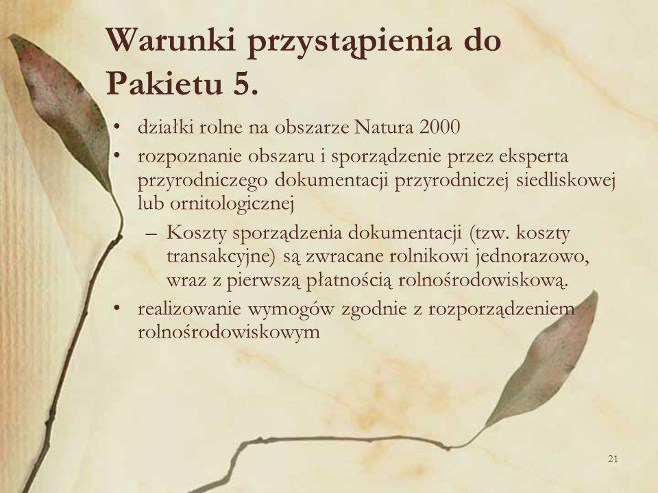 21 Warunki przystąpienia do Pakietu 5. działki rolne na obszarze Natura 2000 rozpoznanie obszaru i sporządzenie przez eksperta przyrodniczego dokument