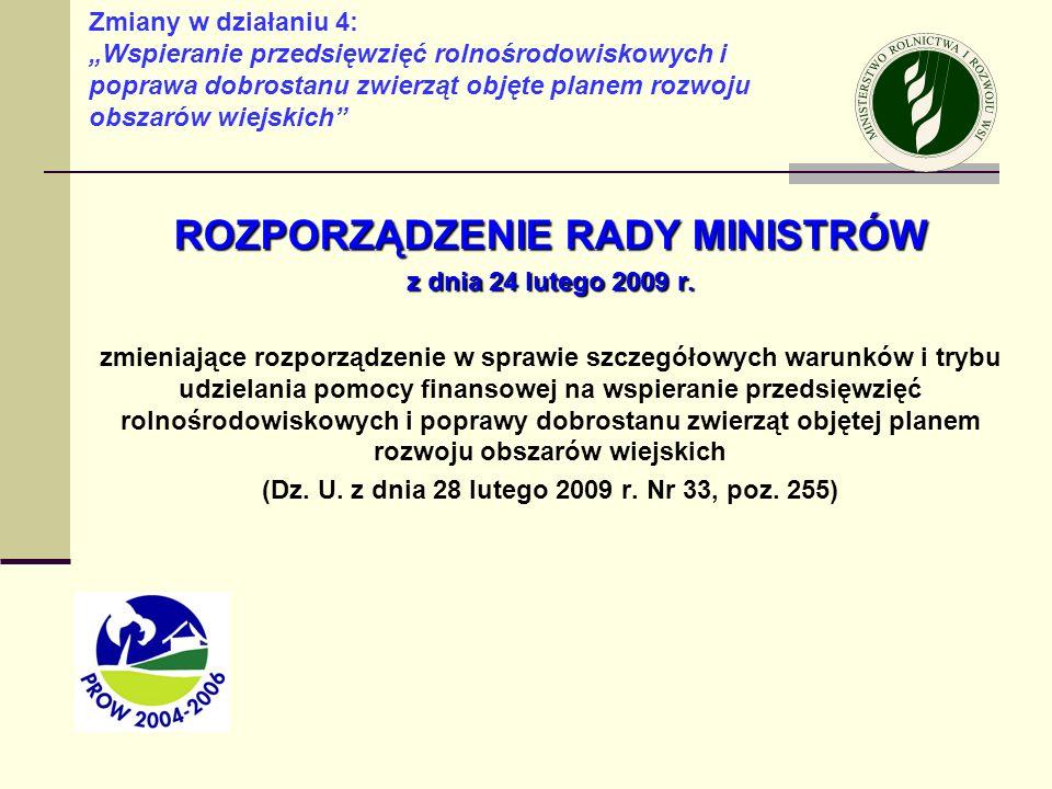 ROZPORZĄDZENIE MINISTRA ROLNICTWA I ROZWOJU WSI z dnia 26 lutego 2009 r.