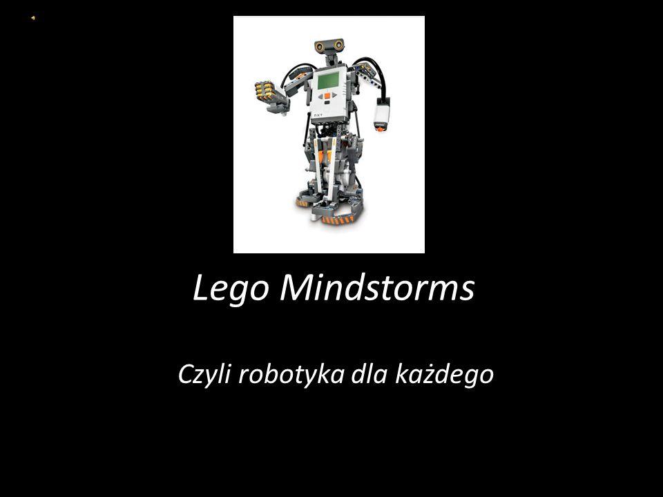 Lego Mindstorms Czyli robotyka dla każdego