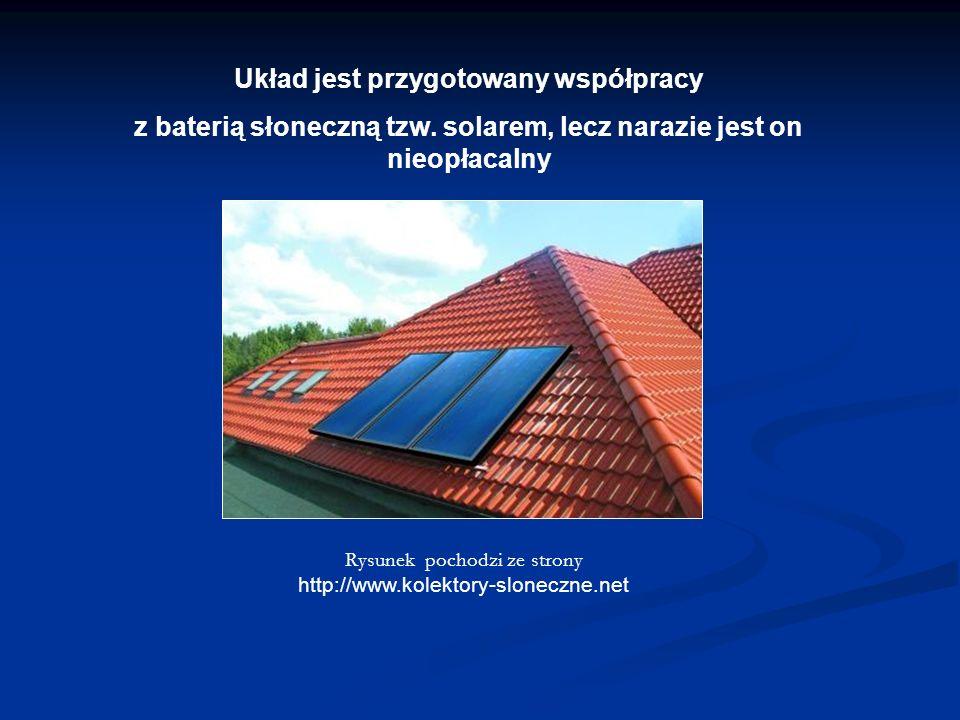 Układ jest przygotowany współpracy z baterią słoneczną tzw.