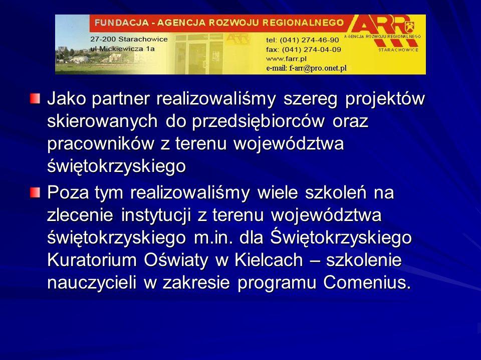 Jako partner realizowaliśmy szereg projektów skierowanych do przedsiębiorców oraz pracowników z terenu województwa świętokrzyskiego Poza tym realizowa