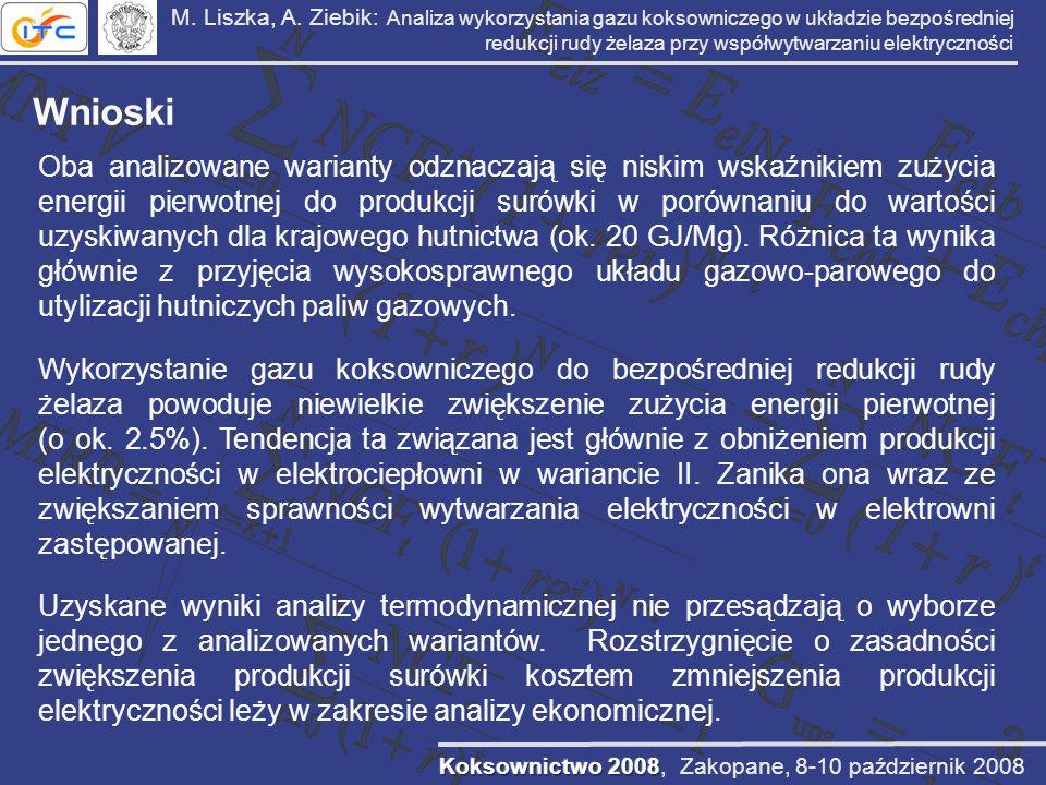 M. Liszka, A. Ziebik: Analiza wykorzystania gazu koksowniczego w układzie bezpośredniej redukcji rudy żelaza przy współwytwarzaniu elektryczności Wnio