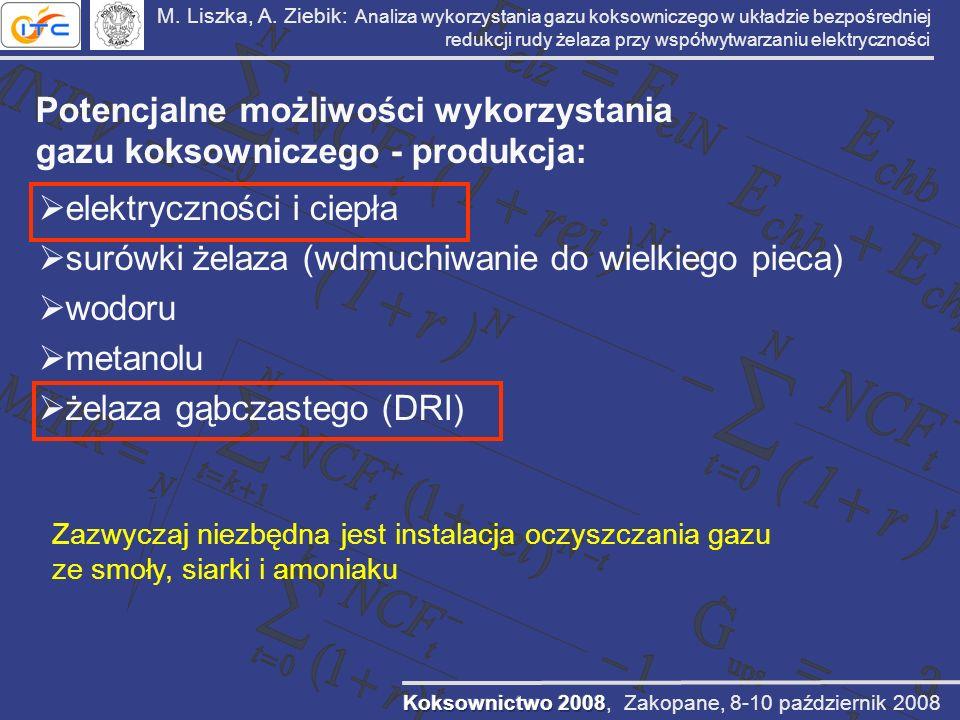 M. Liszka, A. Ziebik: Analiza wykorzystania gazu koksowniczego w układzie bezpośredniej redukcji rudy żelaza przy współwytwarzaniu elektryczności Pote