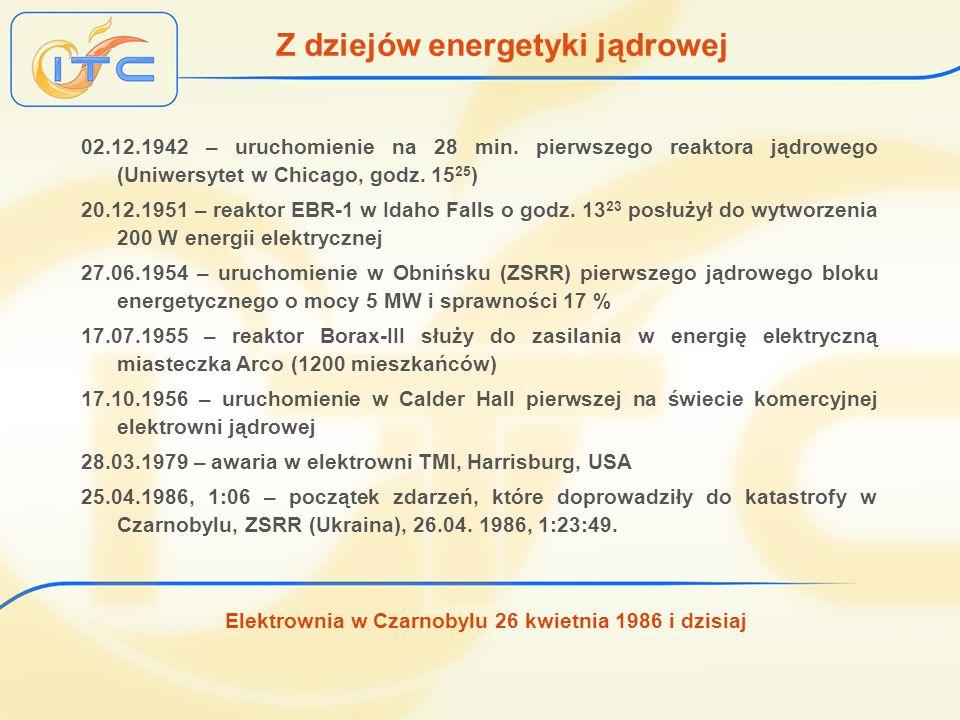 Elektrownia w Czarnobylu 26 kwietnia 1986 i dzisiaj Problemy i zagrożenia w energetyce jądrowej Zagrożenie fikcyjne: wybuch typu jądrowego Sposoby podtrzymywania łańcuchowej reakcji rozszczepieniowej: -za pomocą neutronów rozszczepieniowych prędkich (wybuch jądrowy) -za pomocą neutronów termicznych natychmiastowych (Czarnobyl) -za pomocą neutronów termicznych natychmiastowych i opóźnionych Rzeczywiste problemy energetyki jądrowej -możliwość uwolnienia do otoczenia substancji radioaktywnych -występowanie zagrożeń wywołanych mocą powyłączeniową -zagrożenia wynikające z tworzenia się wolnego wodoru -konieczność odpowiedniego składowania wypalonego paliwa -większa skala cieplnego skażenia środowiska