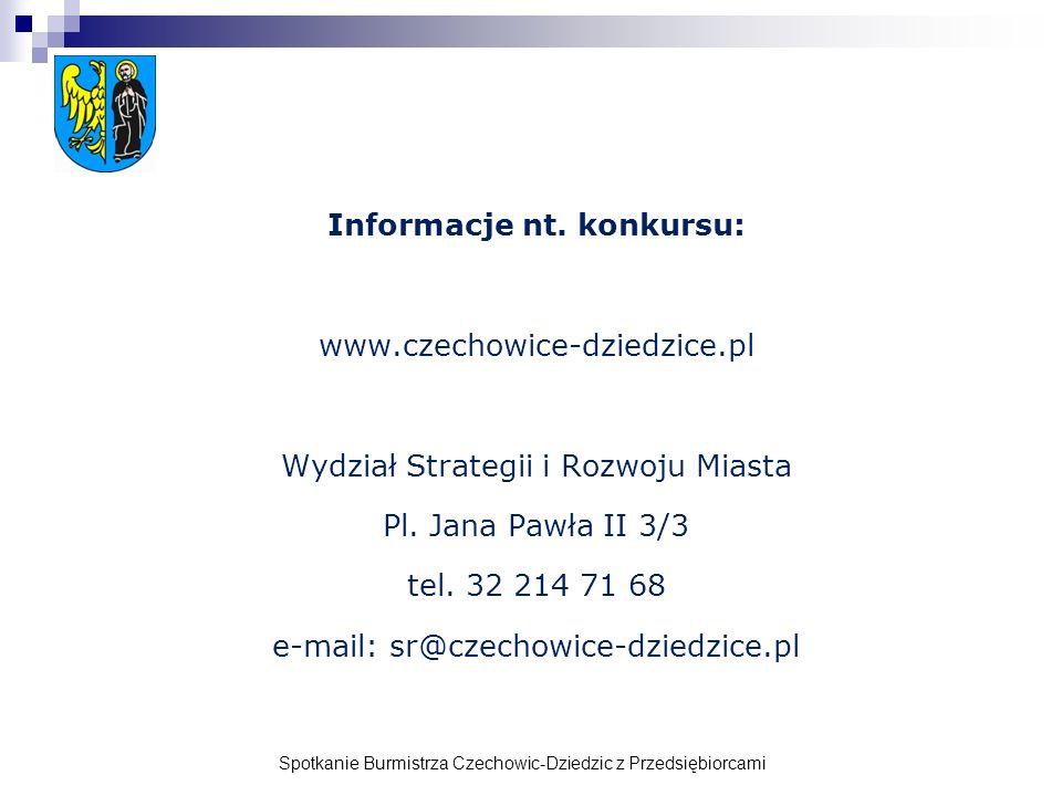 Informacje nt.konkursu: www.czechowice-dziedzice.pl Wydział Strategii i Rozwoju Miasta Pl.